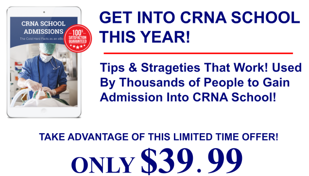 CRNA School Admissions The Cold Hard Facts 3